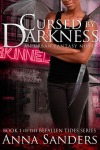 Cursed by Darkness by Anna Sanders