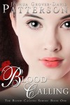 Blood Calling by Joshua Grover-David Patterson